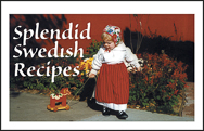 Penfield-Books_Splendid-Swedish-Recipes_Kerstin-Olsson-Van-Gilde