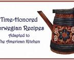 Penfield-Books_Time-Honored-Norwegian-recipes-american-kitchen_Sigrid-Marstrander-Erna-Oleson-Xan