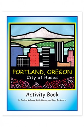 Portland Oregon City of Roses Activity Book