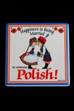 Tile or Magnet - Happiness is Being Married to someone Polish