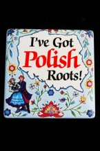 Tile or Magnet - I've Got Polish Roots!